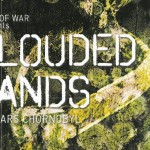 Clouded Lands at CAB Burgos (Spain) and Rich Mix London (UK)