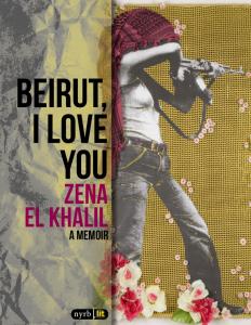 """Lee más sobre el artículo Quotes from """"Beirut I love you. A memoir"""". Zena El Khalil."""